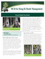 MCH for Doug-fir beetle management, 3-methylcyclohex-2-en-1-one for Doug-fir...