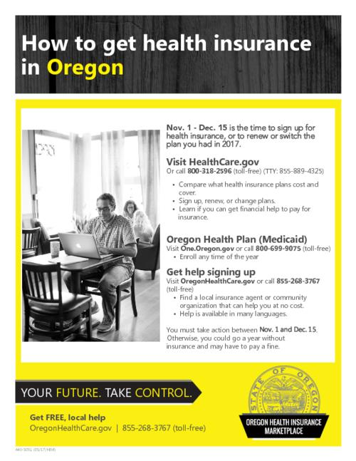 "Title from PDF caption (viewed on October 31, 2017)., ""440-5051 (05/17/HIM)."", Explains when and how to sign up for health insurance., This archived document is maintained by the State Library of Oregon as part of the Oregon Documents Depository Program. It is for informational purposes and may not be suitable for legal purposes., Mode of access: Internet from the Oregon Government Publications Collection., Text in English."