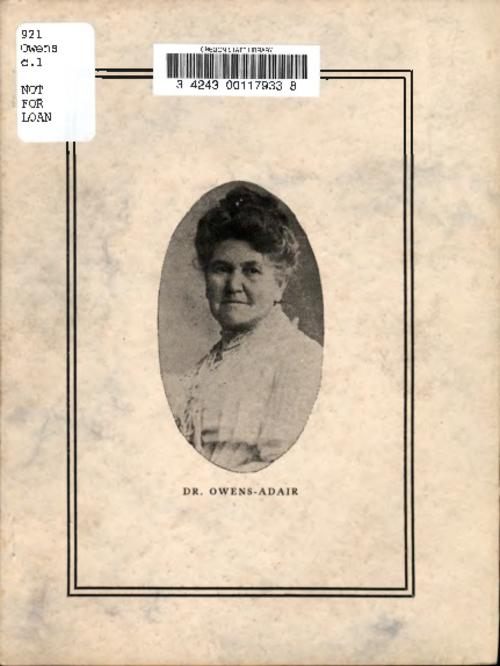 Contains reviews of Owens-Adair's autobiography (Dr. Owens-Adair : some of her life's experiences), letters from that work's readers, and congratulatory letters on the occasion of the author's eighty-second birthday., Title from PDF title page (viewed on November 7, 2017)., Mode of access: Internet from the Oregon Government Publications Collection., Text in English.