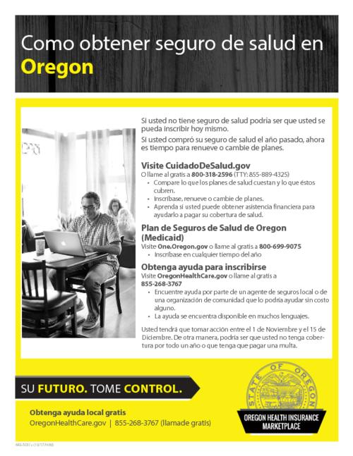 "Title from PDF caption (viewed on November 14, 2017)., ""440-5051s (10/17/HIM)."", Explains when and how to sign up for health insurance., This archived document is maintained by the State Library of Oregon as part of the Oregon Documents Depository Program. It is for informational purposes and may not be suitable for legal purposes., Mode of access: Internet from the Oregon Government Publications Collection., Text in Spanish."