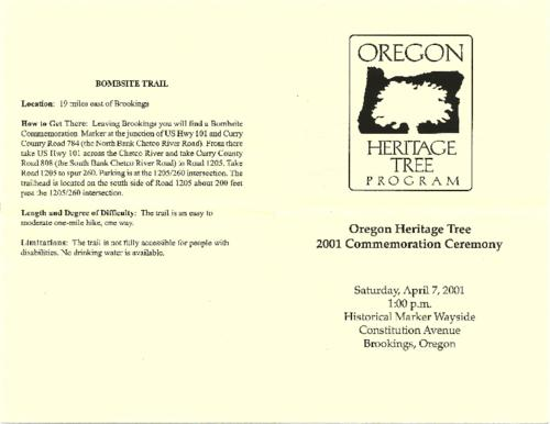 "Title from PDF cover (viewed on January 18, 2018)., ""Saturday, April 7, 2001, 1:00 p.m., Historical Marker Wayside, Constitution Avenue, Brookings, Oregon."", Program for the commemoration ceremony of the Bombsite Tree., This archived document is maintained by the State Library of Oregon as part of the Oregon Documents Depository Program. It is for informational purposes and may not be suitable for legal purposes., Mode of access: Internet from the Oregon Government Publications Collection., Text in English."