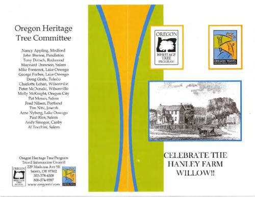 Title from PDF cover (viewed on January 18, 2018)., Program for the dedication ceremony of the Hanley Farm Willow., This archived document is maintained by the State Library of Oregon as part of the Oregon Documents Depository Program. It is for informational purposes and may not be suitable for legal purposes., Mode of access: Internet from the Oregon Government Publications Collection., Text in English.