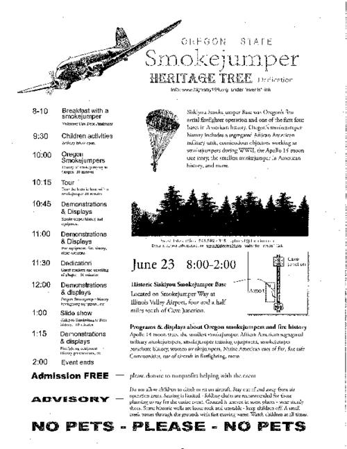 "Title from PDF caption (viewed on January 18, 2018)., Announcement for the dedication ceremony of the Smokejumper Heritage Tree., ""June 23 (Saturday) 8:00 - 2:00, Historic Siskiyou Smokejumper Base, Illinois Valley Airport."", This archived document is maintained by the State Library of Oregon as part of the Oregon Documents Depository Program. It is for informational purposes and may not be suitable for legal purposes., Mode of access: Internet from the Oregon Government Publications Collection., Text in English."
