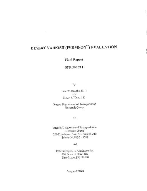 "This archived document is maintained by the Oregon State Library as part of the Oregon Documents Depository Program.  It is for informational purposes and may not be suitable for legal purposes., ""August 2001."", Includes bibliographical references (p. 21), Performed  in cooperation with the Federal Highway Administration under contract no. SPR 306.211, Mode of access: Internet from the Oregon Government Publications Collection., Final report"