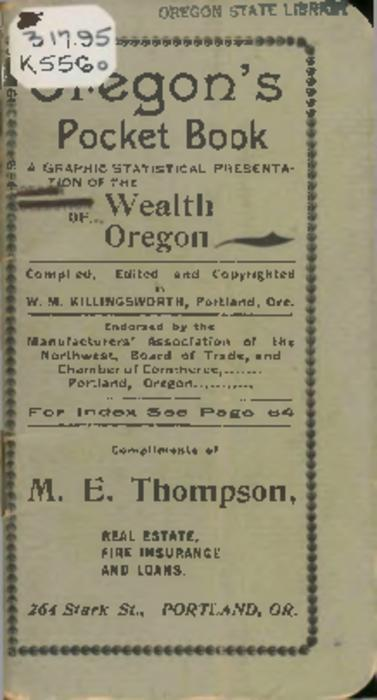 "Cover title., ""Endorsed by the Manufacturers' Association of the Northwest, Board of Trade, and Chamber of Commerce, Portland, Oregon."", Includes index., This archived document is maintained by the State Library of Oregon as part of the Oregon Documents Depository Program. It is for informational purposes and may not be suitable for legal purposes., Also available online at the Oregon Documents Repository."