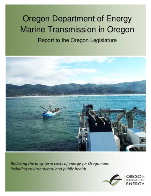 This archived document is maintained by the Oregon State Library as part of the Oregon Documents Depository Program.  It is for informational purposes and may not be suitable for legal purposes., Title from PDF cover (viewed on November 7, 2014), Senate Bill 606 (2013) directs the Oregon Department of Energy to study marine transmission of electricity related to future offshore wave energy facilities and devices, Includes bibliographical references, Mode of access: Internet from the Oregon Government Publications Collection., Text in English