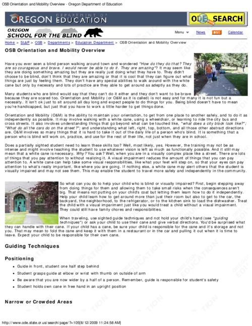 This archived document is maintained by the Oregon State Library as part of the Oregon Documents Depository Program.  It is for informational purposes and may not be suitable for legal purposes., Title from PDF caption (viewed on August 26, 2015)., Converted from HTML., Provides an introduction on to how to help blind and visually impaired children with orientation and mobility., Mode of access: Internet from the Oregon Government Publications Collection., Text in English.