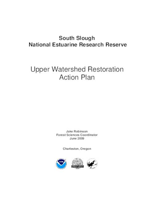 "This archived document is maintained by the Oregon State Library as part of the Oregon Documents Depository Program.  It is for informational purposes and may not be suitable for legal purposes., Title from PDF cover (viewed on Mar. 20, 2013), ""June 2009."", Logos: National Oceanic and Atmospheric Administration; Oregon Dept. of State Lands, Draft plan has title: South Slough NERR upland habitat restoration plan, Includes bibliographical references (p. 102-107), Funding for the Action Plan was provided in large part through an Oregon Watershed Enhancement Board (OWEB) technical assistance grant, Mode of access: Internet from the Oregon Government Publications Collection."