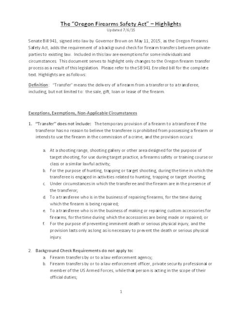 This archived document is maintained by the Oregon State Library as part of the Oregon Documents Depository Program.  It is for informational purposes and may not be suitable for legal purposes., Title from PDF caption (viewed on October 6, 2015)., Discusses the provisions in Senate Bill 941 (2015), which requires a background check for firearm transfers between private parties to existing law., Includes bibliographical references (page 3)., Mode of access: Internet from the Oregon Government Publications Collection., Text in English.