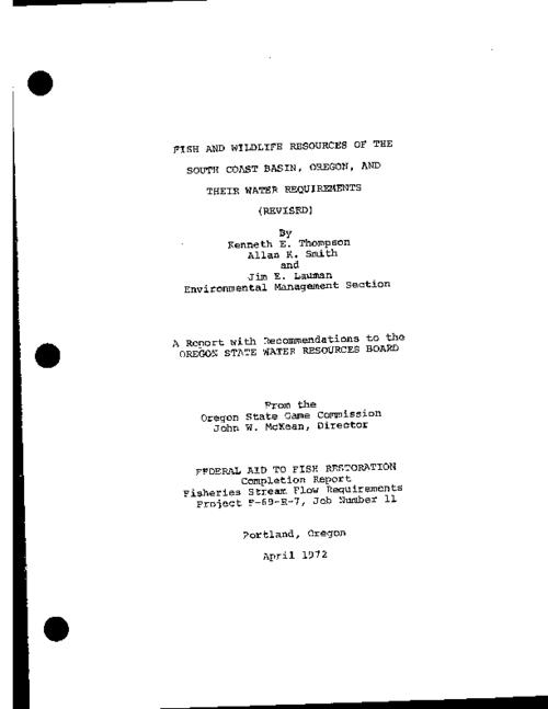 "This archived document is maintained by the Oregon State Library as part of the Oregon Documents Depository Program.  It is for informational purposes and may not be suitable for legal purposes., ""A report with recommendations to the Oregon State Water Resources Board from the Oregon State Game Commission."", ""April 1972."", ""Federal Aid to Fish Restoration completion report, Fisheries Stream Flow Requirements Project F-69-R-7, Job number 11."", Bibliography: p. 38-39, Mode of access: Internet from the Oregon Government Publications Collection."