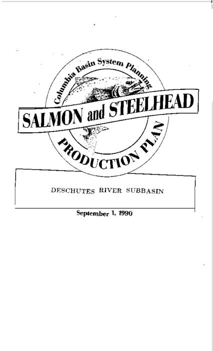 "This archived document is maintained by the Oregon State Library as part of the Oregon Documents Depository Program.  It is for informational purposes and may not be suitable for legal purposes., ""Co-writer: Confederated Tribes of the Warm Springs Reservation of Oregon."", ""Funds provided by the Northwest Power Planning Council and the Agencies and Indian tribes of the Columbia Basin Fish & Wildlife Authority."", ""September 1, 1990."", ""These reports are final salmon and steelhead production plans for subbasins in the Columbia River Basin""--Cover letter, Includes bibliographical references (p. 129-130), Mode of access: Internet from the Oregon Government Publications Collection."