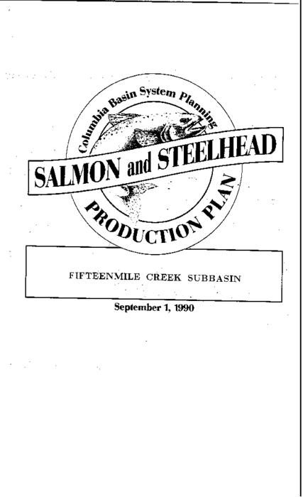 "This archived document is maintained by the Oregon State Library as part of the Oregon Documents Depository Program.  It is for informational purposes and may not be suitable for legal purposes., ""Co-writers: Confederated Tribes of the Warm Springs Reservation of Oregon."", ""Funds provided by the Northwest Power Planning Council and the Agencies and Indian tribes of the Columbia Basin Fish & Wildlife Authority."", ""September 1, 1990."", ""These reports are final salmon and steelhead production plans for subbasins in the Columbia River Basin""--Cover letter, Includes bibliographical references (p. 53), Mode of access: Internet from the Oregon Government Publications Collection."