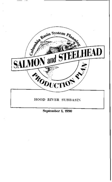 "This archived document is maintained by the Oregon State Library as part of the Oregon Documents Depository Program.  It is for informational purposes and may not be suitable for legal purposes., ""Co-writer: Confederated Tribes of the Warm Springs Reservation of Oregon."", ""Funds provided by the Northwest Power Planning Council and the Agencies and Indian tribes of the Columbia Basin Fish & Wildlife Authority."", ""September 1, 1990."", ""These reports are final salmon and steelhead production plans for subbasins in the Columbia River Basin""--Cover letter, Includes bibliographical references (p. 159), Mode of access: Internet from the Oregon Government Publications Collection."