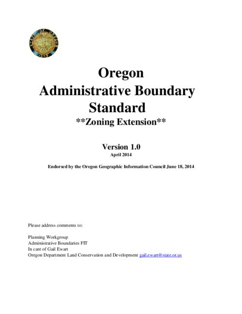 "This archived document is maintained by the Oregon State Library as part of the Oregon Documents Depository Program.  It is for informational purposes and may not be suitable for legal purposes., Title from PDF caption (viewed on July 2, 2014), ""Under the direction of the Oregon Geographic Information Council (OGIC), the Oregon Framework Implementation Team has delegated the development of an Administrative Boundaries Framework Implementation Plan and an Administrative Boundary Data Content Standard to the Framework Implementation Team Administrative Boundary Subcommittee (Admin-FIT)""--Page 3, Mode of access: Internet from the Oregon Government Publications Collection., Text in English"