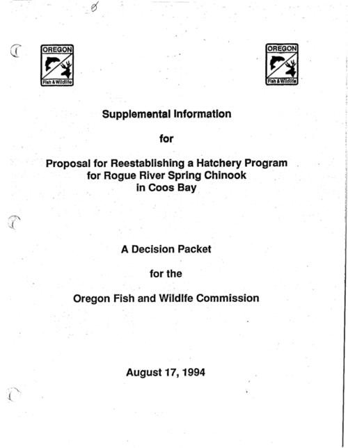 "This archived document is maintained by the Oregon State Library as part of the Oregon Documents Depository Program.  It is for informational purposes and may not be suitable for legal purposes., Title from cover., Documents including a draft memorandum of understanding, agency memoranda and correspondence with the public on a proposal from the Association of Northwest Steelheaders ""to reestablish a hatchery program for Rogue River spring chinook in Coos Bay"". The Port of Coos Bay also made an independent proposal to have a private hatchery program at the Anadromous Fish Facility on the North Spit., Mode of access: Internet from the Oregon Government Publications Collection., Text in English."