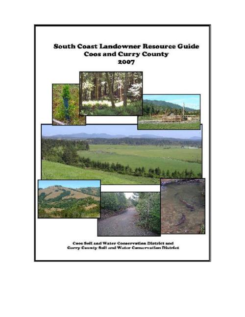 "This archived document is maintained by the Oregon State Library as part of the Oregon Documents Depository Program.  It is for informational purposes and may not be suitable for legal purposes., Title from PDF title page (viewed on Aug 3., 2010), ""The South Coast Landowner Resource Guide is being published and distributed in Coos and Curry counties as a collaborative effort of the Coos and Curry County Soil and Water Conservation Districts (SWCDs), the Oregon Department of Forestry, and contributing partners to make better information easily accessible to landowners."", Production of this guide is made possible through funding from US Forest Service Cooperative Forestry Program, Mode of access: Internet from the Oregon Government Publications Collection."