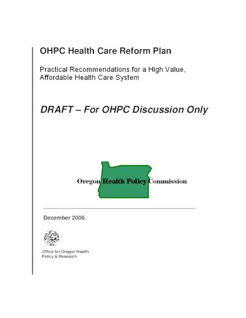 "This archived document is maintained by the Oregon State Library as part of the Oregon Documents Depository Program.  It is for informational purposes and may not be suitable for legal purposes., Title from PDF title page (viewed on Jan. 9, 2007), ""DRAFT - for OHPC discussion only."", ""December 2006."", Mode of access: Internet from the Oregon Government Publications Collection."
