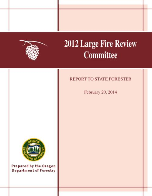 "This archived document is maintained by the Oregon State Library as part of the Oregon Documents Depository Program.  It is for informational purposes and may not be suitable for legal purposes., Title from PDF cover (viewed on August 31, 2015)., ""The State Forester commissioned the 2012 Large Fire Review Committee as an external group to reflect on lessons learned from the 2012 fire season, and to provide recommendations on how to further improve Oregon's complete and coordinated fire protection system. A specific focus of the review involved communication and coordination with landowners""--Page, Includes bibliographical references (page iv)., Mode of access: Internet from the Oregon Government Publications Collection., Text in English."