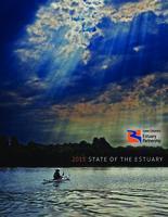 2015 state of the estuary, 2010 report on the estuary, 2005 report on the estuary...