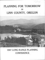 Planning for tomorrow in Linn County, Oregon: 1967 long-range planning conference,...