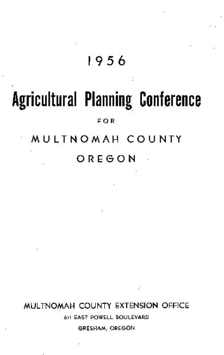 This archived document is maintained by the Oregon State Library as part of the Oregon Documents Depository Program.  It is for informational purposes and may not be suitable for legal purposes., Organized and conducted by the County Agricultural Planning Council with the cooperation of the Oregon State College Extension Service., Mode of access: Internet from the Oregon Government Publications Collection.