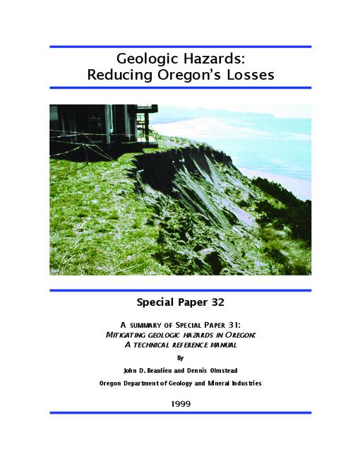 "This archived document is maintained by the Oregon State Library as part of the Oregon Documents Depository Program.  It is for informational purposes and may not be suitable for legal purposes., ""This publication is a summary of the Oregon Department of Geology and Mineral Industries' Special paper 31: mitigating geologic hazards in Oregon: a technical reference manual""--P. [2] of cover, Mode of access: Internet from the Oregon Government Publications Collection."