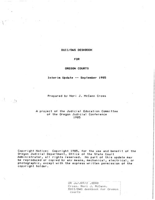"This archived document is maintained by the Oregon State Library as part of the Oregon Documents Depository Program.  It is for informational purposes and may not be suitable for legal purposes., ""A project of the Judicial Education Committee of the Oregon Judicial Conference 1984."", Includes index, Kept up-to-date by interim updates, Mode of access: Internet from the Oregon Government Publications Collection."