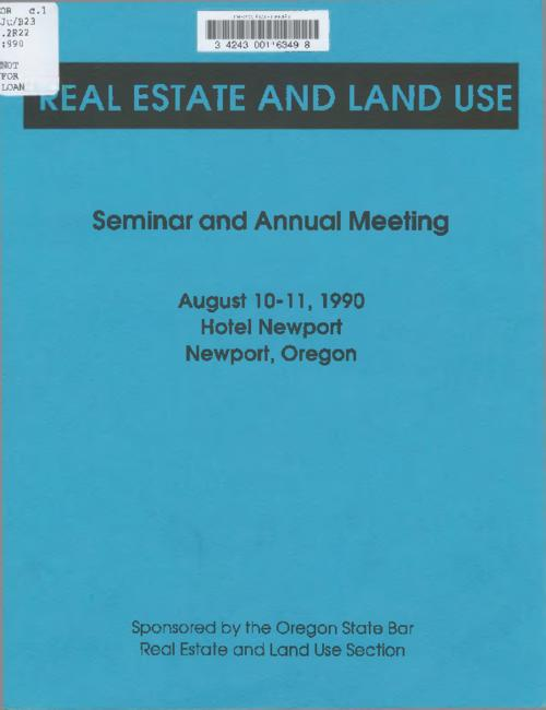 This archived document is maintained by the Oregon State Library as part of the Oregon Documents Depository Program.  It is for informational purposes and may not be suitable for legal purposes., Materials for a seminar held August 10-11,1990, Hotel Newport, Oregon, Cover title, Mode of access: Internet from the Oregon Government Publications Collection.