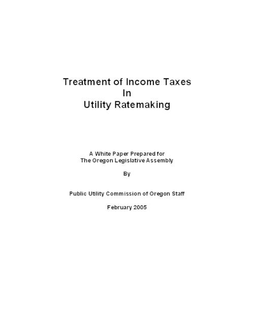 "This archived document is maintained by the Oregon State Library as part of the Oregon Documents Depository Program.  It is for informational purposes and may not be suitable for legal purposes., Title from PDF cover (viewed on November 21, 2014), ""This paper describes how the Oregon Public Utility Commission determines utility income taxes for setting rates and discusses legal and policy implications of options for the treatment of income taxes in utility rate and tax filings.""-Page 1, Includes bibliographical references, Mode of access: Internet from the Oregon Government Publications Collection., Text in English"
