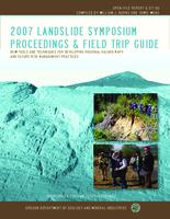 2007 Landslide Symposium proceedings and field trip guide: new tools and techniques...
