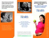 ¡Una  enfermera para usted durante su embarazo!, Programa de Gestión de Casos...