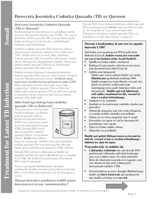 "This archived document is maintained by the Oregon State Library as part of the Oregon Documents Depository Program.  It is for informational purposes and may not be suitable for legal purposes., Translation of: Treatment for latent TB infection, Title from PDF caption (viewed on July 21, 2010), ""Adapted from material from the Minnesota Department of Health, TB Prevention and Control Program."", Mode of access: Internet from the Oregon Government Publications Collection."