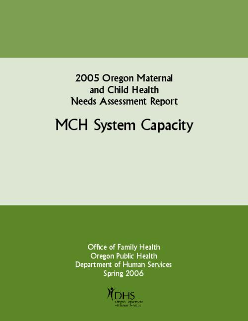 This archived document is maintained by the Oregon State Library as part of the Oregon Documents Depository Program.  It is for informational purposes and may not be suitable for legal purposes., Title from PDF cover (viewed on December 12, 2014), Assessment researched the needs to improve the capacity of the public health system in addressing improving health of children and families, Includes bibliographical references (page 23), Mode of access: Internet from the Oregon Government Publications Collection., Text in English