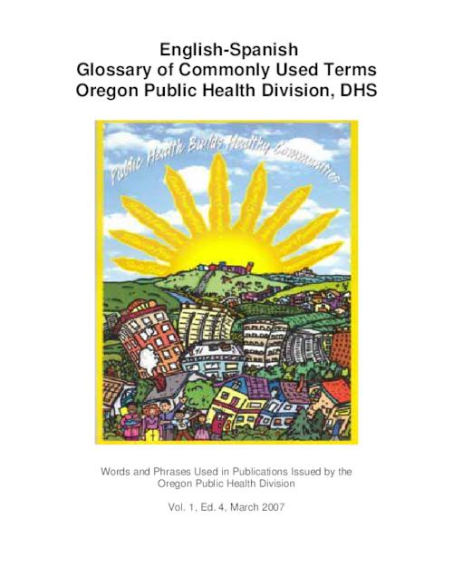 "This archived document is maintained by the Oregon State Library as part of the Oregon Documents Depository Program.  It is for informational purposes and may not be suitable for legal purposes., Title from PDF cover (viewed on July 28, 2009), ""Words and Phrases Used in Publications Issued by the Oregon Public Health Division."", ""March 2007."", Mode of access: Internet from the Oregon Government Publications Collection."