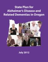 State plan for Alzheimer's disease and related dementias in Oregon