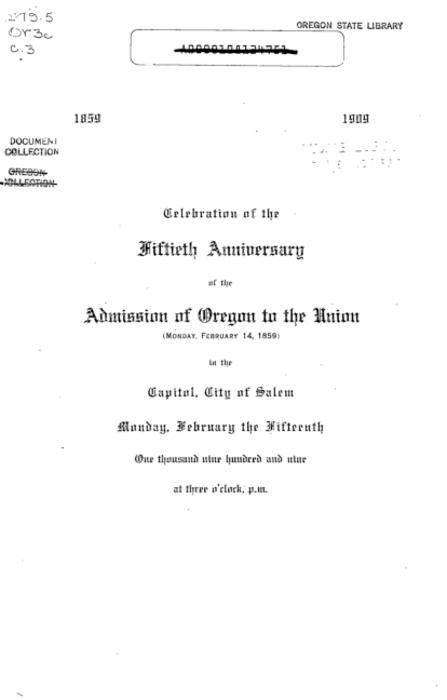 This archived document is maintained by the Oregon State Library as part of the Oregon Documents Depository Program.  It is for informational purposes and may not be suitable for legal purposes., At head of title: 1859, 1909, Mode of access: Internet from the Oregon Government Publications Collection.
