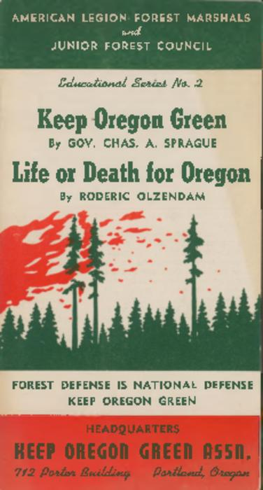 A call to arms by Governor C. A. Sprague at the Keep Oregon Green organization dinner -- An address by Roderic Olzendam at the Keep Oregon Green Dinner, April 28, 1941., This archived document is maintained by the Oregon State Library as part of the Oregon Documents Depository Program.  It is for informational purposes and may not be suitable for legal purposes., Title from cover., On back cover: The creed of the Oregon woodsman., Mode of access: Internet from the Oregon Government Publications Collection., Text in English.