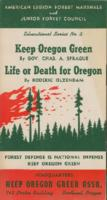Keep Oregon green, Life or death for Oregon