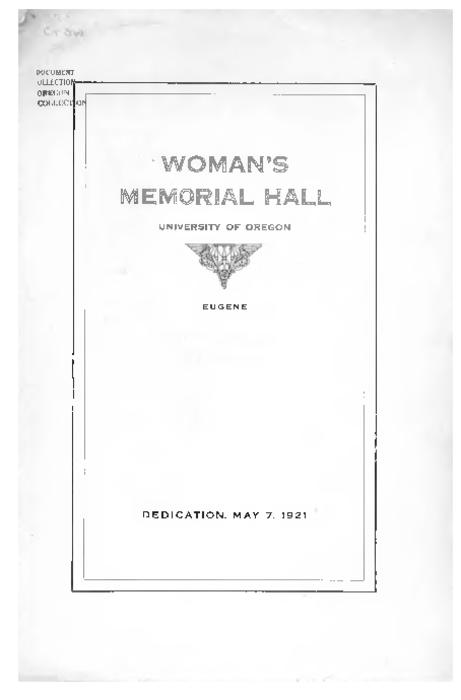 "This archived document is maintained by the Oregon State Library as part of the Oregon Documents Depository Program.  It is for informational purposes and may not be suitable for legal purposes., ""Dedication, May 7, 1921."", Mode of access: Internet from the Oregon Government Publications Collection."