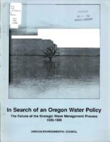 In search of an Oregon water policy: the failure of the strategic water management...