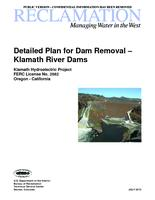 Detailed plan for dam removal - Klamath River dams: Klamath hydroelectric project,...
