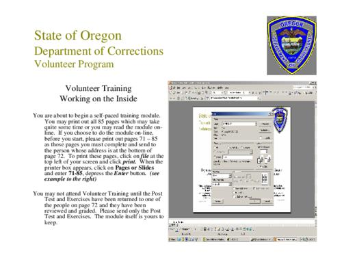 "This archived document is maintained by the Oregon State Library as part of the Oregon Documents Depository Program.  It is for informational purposes and may not be suitable for legal purposes., ""Updated 12/5/06"", Title from PDF caption (viewed on Feb. 28, 2007), ""General knowledge: Department overview, dress code, ID cards, corrections culture, inmate demographics, volunteer program, Home for Good in Oregon, and victims program."" -- p.[2], Mode of access: Internet from the Oregon Government Publications Collection."