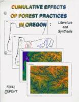 Cumulative effects of forest practices in Oregon: literature and synthesis