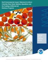 Draft environmental impact statement to inform Columbia River Basin hatchery...