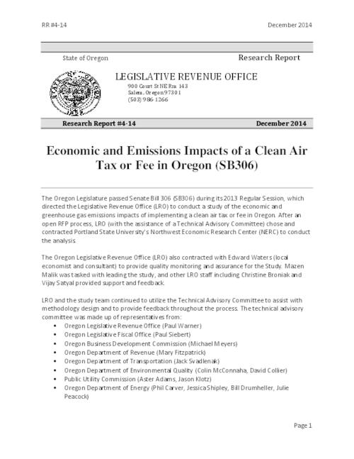 This archived document is maintained by the Oregon State Library as part of the Oregon Documents Depository Program.  It is for informational purposes and may not be suitable for legal purposes., Title from PDF caption (viewed on December 10, 2014), Senate Bill 306 (2013) directed the Legislative Revenue Office to conduct a study of the economic and greenhouse gas emissions impacts of implementing a clean air tax or fee in Oregon, Includes bibliographical references (pages 160-169), Mode of access: Internet from the Oregon Government Publications Collection., Text in English