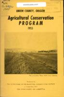 Agricultural conservation program: Union County, Oregon