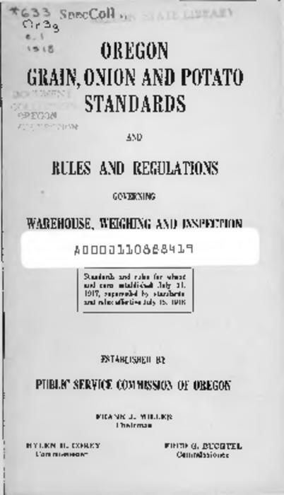 "This archived document is maintained by the Oregon State Library as part of the Oregon Documents Depository Program.  It is for informational purposes and may not be suitable for legal purposes., Title from PDF cover (viewed on June 8, 2016)., ""Standards and rules for wheat and corn established July 31, 1917, superceded by standards and rules effective July 15, 1918."", Mode of access: Internet from the Oregon Government Publications Collection., Text in English."