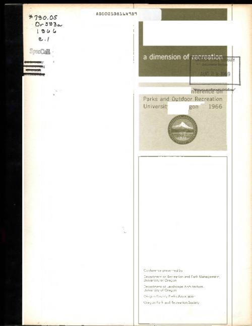 "This archived document is maintained by the Oregon State Library as part of the Oregon Documents Depository Program.  It is for informational purposes and may not be suitable for legal purposes., Title from PDF cover (viewed on June 30, 2016)., ""Conference presented by Department of Recreation and Park Management, University of Oregon; Department of Landscape Architecture, University of Oregon; Oregon County Parks Association; Oregon Park and Recreation Society""--Cover., Mode of access: Internet from the Oregon Government Publications Collection., Text in English."