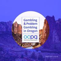 Gambling & problem gambling in Oregon, Gambling and problem gambling in...