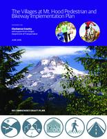 The  Villages at Mt. Hood pedestrian and bikeway implementation plan